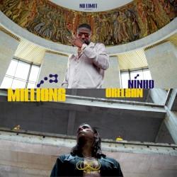 No Limit, Orelsan & Ninho - Millions §4909370