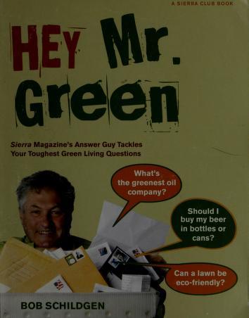 Cover of: Hey Mr. Green | Bob Schildgen