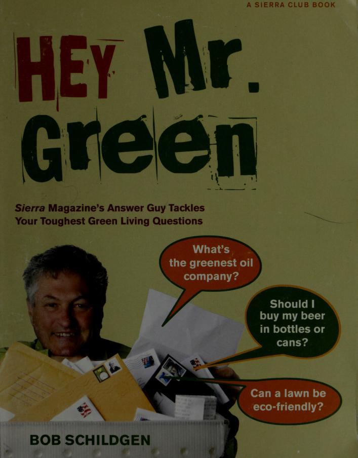 Hey Mr. Green by Bob Schildgen